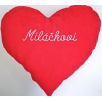 Červené srdce s výšivkou Miláčkovi